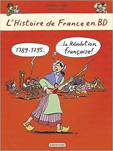Amazon Fr L Histoire De France En Bd 1789 1795 La