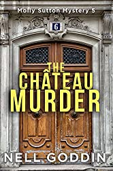 The Château Murder (Molly Sutton Mysteries Book 5)