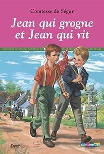 Jean qui grogne et Jean qui rit par Ségur