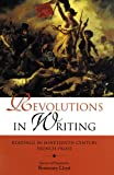 img - for Revolutions in Writing: Readings in Nineteenth-Century French Prose (Indiana Masterpiece Editions) book / textbook / text book