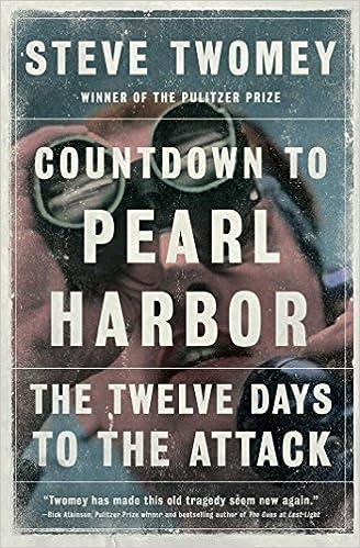 Countdown to Pearl Harbor: [EN] - Steve Twomey