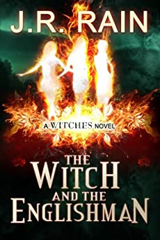 The Witch and the Englishman (The Witches Series Book 2) by [Rain, J.R.]
