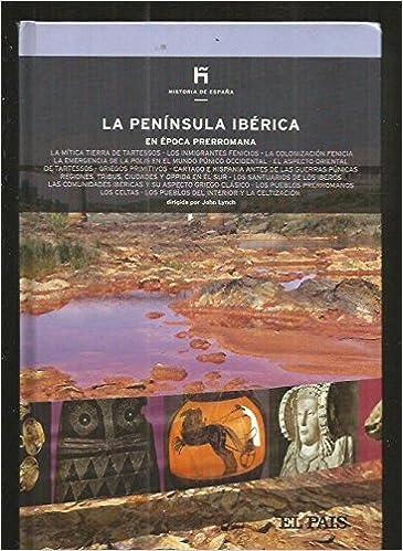 Colección Historia de España. Volumen 2. La península ibérica en época prerromana: Amazon.es: Lynch, John; Faci Lacasta, Juan José: Libros