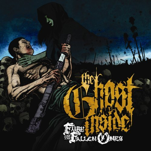 Fury And The Fallen Ones [Explicit] by The Ghost Inside (2008-04-15) (The Ghost Inside Fury And The Fallen Ones)