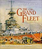 The Grand Fleet: Warship Design and Development