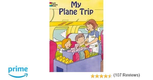 My Plane Trip (Dover Coloring Books): Cathy Beylon: 0800759439829 ...