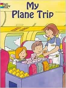 my plane trip dover coloring books cathy beylon