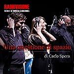 Una questione di spazio | Carlo Spera,G. Sergio Ferrentino