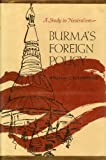 Burma's Foreign Policy, William C. Johnstone, 0674086759