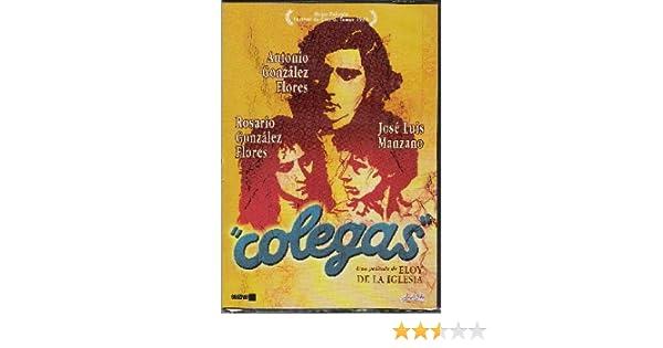 Colegas (DVD): Amazon.es: Antonio Gonzalez Flores, Jose Luis Manzano, Rosario Gonzalez Flores, Enrique San Francisco, Coral Pellicer, Queta Ariel: Cine y ...