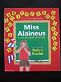 img - for Miss Alaineus, a Vocabulary Disaster book / textbook / text book