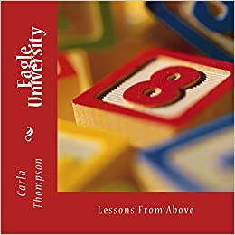 Eagle University: Volume 2 (Lessons From Above)