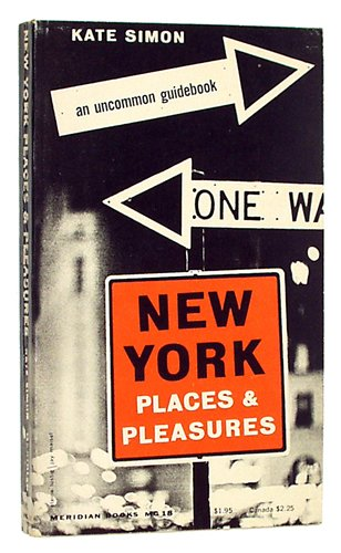New York: Places And Pleasures