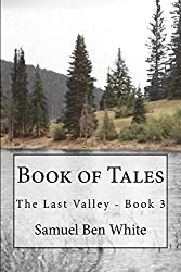 Book of Tales: The Last Valley - Book 3