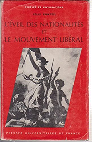 Livres gratuits L'éveil des nationalites et le mouvement liberal epub, pdf