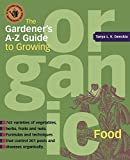 img - for The Gardener's A-Z Guide to Growing Organic Food by Tanya Denckla Cobb (2003-01-01) book / textbook / text book