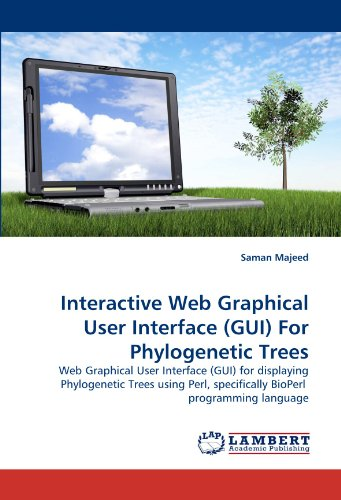 (Interactive Web Graphical User Interface (GUI) For Phylogenetic Trees: Web Graphical User Interface (GUI) for displaying Phylogenetic Trees using Perl, specifically BioPerl  programming language)