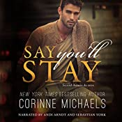 Say You'll Stay | Corinne Michaels
