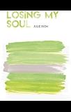 Losing my Soul (Saga Losing t. 3)