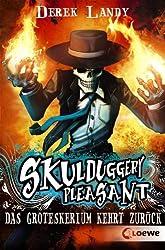 Skulduggery Pleasant - Das Groteskerium kehrt zurück: Band 2