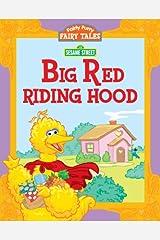 Big Red Riding Hood (Sesame Street) Kindle Edition