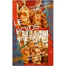 LE POIDS MENTAL (French Edition)