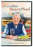 : Jacques Pepin: Heart & Soul