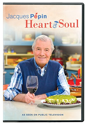 Jacques Pepin: Heart & Soul (Don Pepin Series)
