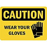 Personalized Metal Signs Caution Wear Your Gloves Osha Metal Aluminum Sign 8 X 12 Inch