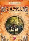 La Moïra, Tome 4 : Le secret de Mont-Tombe par Loevenbruck