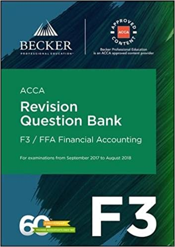 ACCA Approved - F3 Financial Accounting (September 2017 to
