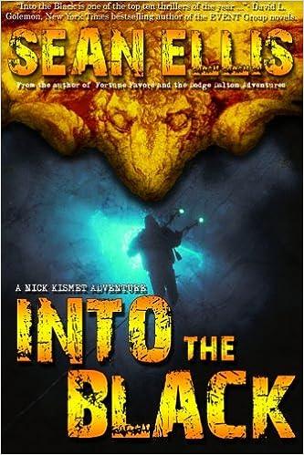 Amazon com: Into the Black: A Nick Kismet Adventure (Nick