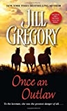 Once an Outlaw, Jill Gregory, 0440235499