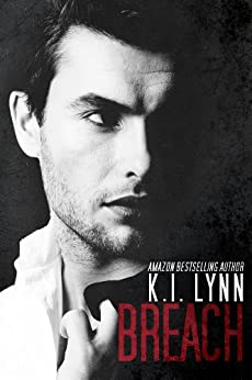 Breach (Breach #1) by [Lynn, K.I.]