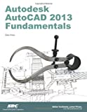Autodesk AutoCAD 2013 Fundamentals, Moss, Elise, 1585037141
