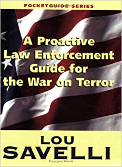 Book A Proactive Law Enforcement Guide For The War On Terror