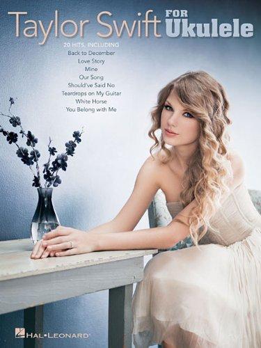 Taylor Swift For Ukulele by Taylor Swift (8-Feb-2012) Paperback
