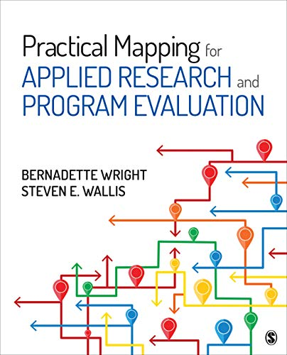 Practical Mapping for Applied Research and Program Evaluation por Bernadette M. Wright,Steven E. Wallis