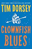 Clownfish Blues: A Novel <br>(Serge Storms) by  Tim Dorsey in stock, buy online here