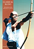 img - for Classical Budo (Martial Arts & Ways of Japan Series: Vol.) book / textbook / text book