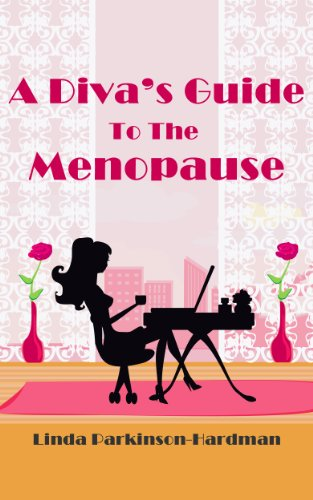 A Diva's Guide to the Menopause