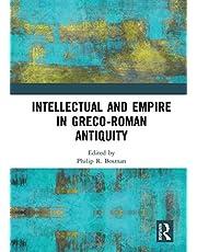 Intellectual and Empire in Greco-Roman Antiquity