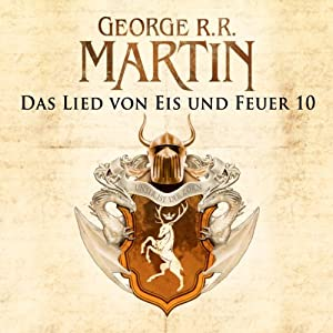 Game of Thrones - Das Lied von Eis und Feuer 10 Hörbuch