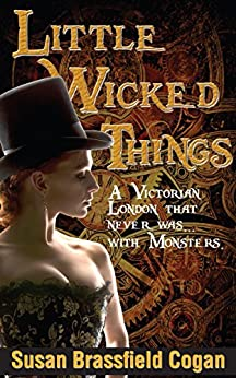 Little Wicked Things by [Cogan, Susan Brassfield]