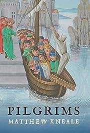 Pilgrims af Matthew Kneale