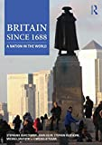Britain Since 1688 1st Edition