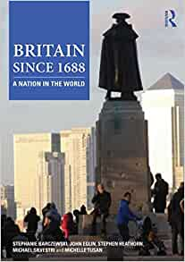 A New History of Britain Since 1688 (Paperback)