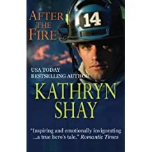 After the Fire: Hidden Cove Series (Volume 1)