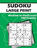 Sudoku Large Print 200 Medium to Hard Puzzles: Large Font - Two Puzzles per Page - Easy to Read and Work on - Brain Challenge for Adults and Seniors