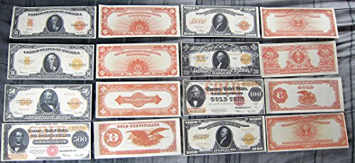 1907 $10 $10000 and 1922 $10 $20 $50 $100 $500 $1000 Gold Certificate Reprints